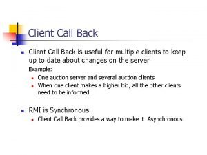 Client Call Back n Client Call Back is