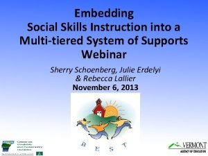 Embedding Social Skills Instruction into a Multitiered System