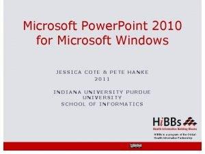Microsoft Power Point 2010 for Microsoft Windows JESSICA