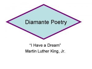 Diamante Poetry I Have a Dream Martin Luther