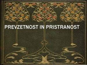 PREVZETNOST IN PRISTRANOST JANE AUSTEN 1775 1817 Uvrena