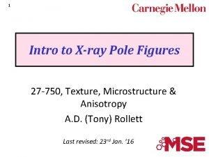 1 Intro to Xray Pole Figures 27 750