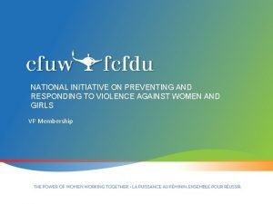 NATIONAL INITIATIVE ON PREVENTING AND RESPONDING TO VIOLENCE