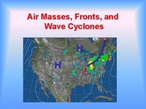 Air Masses Fronts and Wave Cyclones VI Air