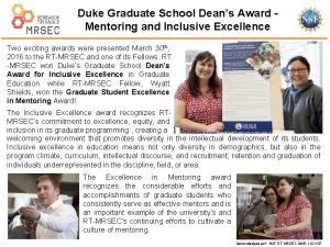 Duke Graduate School Deans Award Mentoring and Inclusive