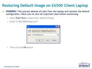 Restoring Default Image on E 6500 Client Laptop