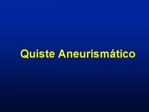 Quiste Aneurismtico Quiste Aneurismtico Distrofia sea seudo tumoral