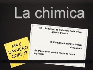 La chimica di chimica A M O R