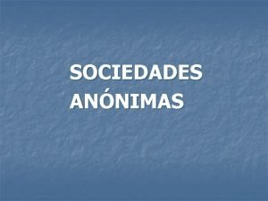 SOCIEDADES ANNIMAS Sociedades Annimas Estrutura orgnica Art 278