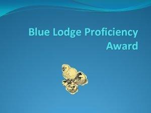 Blue Lodge Proficiency Award Origin WB Bob Fountain