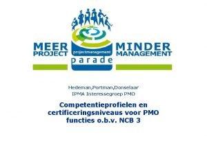 Hedeman Portman Donselaar IPMA Interessegroep PMO Competentieprofielen en