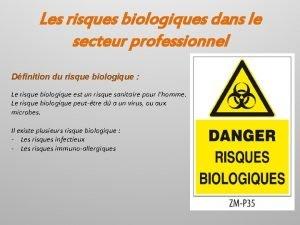 Les risques biologiques dans le secteur professionnel Dfinition