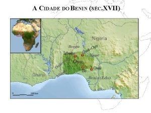 A CIDADE DO BENIN SC XVII A CIDADE