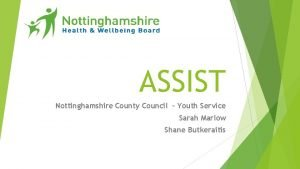 ASSIST Nottinghamshire County Council Youth Service Sarah Marlow