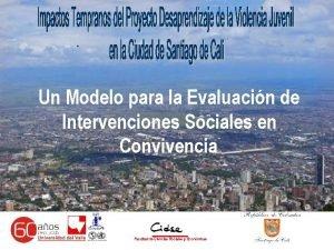 Un Modelo para la Evaluacin de Intervenciones Sociales