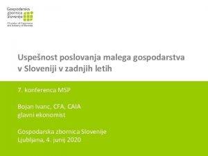 Uspenost poslovanja malega gospodarstva v Sloveniji v zadnjih