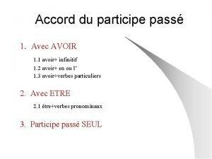 Accord du participe pass 1 Avec AVOIR 1