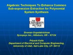 Algebraic Techniques To Enhance Common Subexpression Extraction for
