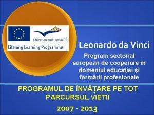Leonardo da Vinci Program sectorial european de cooperare