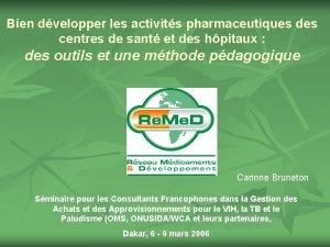 Bien dvelopper les activits pharmaceutiques des centres de