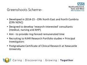 Greenshoots Scheme Developed in 2014 15 CRN North