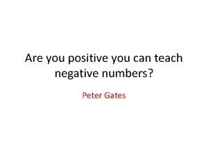 Are you positive you can teach negative numbers