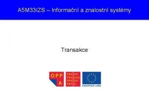 A 5 M 33 IZS Informan a znalostn
