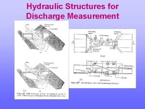 Hydraulic Structures for Discharge Measurement Flow Measurement Measurement