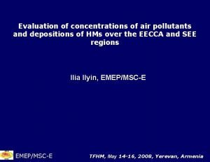 Evaluation of concentrations of air pollutants and depositions