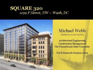 SQUARE 320 1199 F Street NW Wash DC