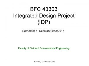 BFC 43303 Integrated Design Project IDP Semester 1