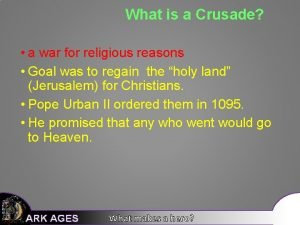 What is a Crusade a war for religious