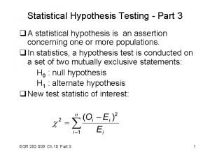 Statistical Hypothesis Testing Part 3 q A statistical