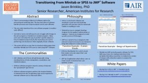 Transitioning From Minitab or SPSS to JMP Software