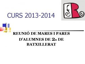 CURS 2013 2014 REUNI DE MARES I PARES