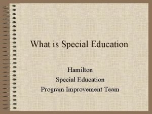 What is Special Education Hamilton Special Education Program