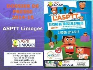 DOSSIER DE PRESSE 2014 15 ASPTT Limoges Rue