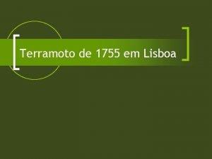 Terramoto de 1755 em Lisboa O sismo de