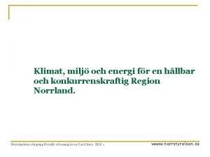 Klimat milj och energi fr en hllbar och