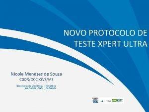 NOVO PROTOCOLO DE TESTE XPERT ULTRA Nicole Menezes
