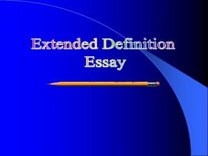 A Definition Essay Examples A definition essay may