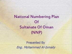 National Numbering Plan Of Sultanate Of Oman NNP