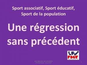 Sport associatif Sport ducatif Sport de la population