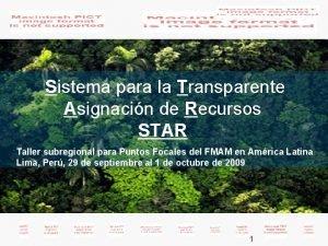 Sistema para la Transparente Asignacin de Recursos STAR
