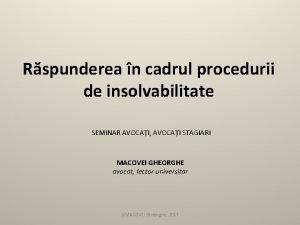 Rspunderea n cadrul procedurii de insolvabilitate SEMINAR AVOCAI