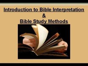 Introduction to Bible Interpretation Bible Study Methods Personal