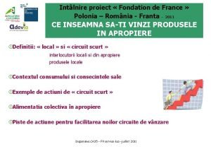 Intlnire proiect Fondation de France Polonia Romnia Franta