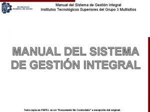 Manual del Sistema de Gestin Integral Institutos Tecnolgicos