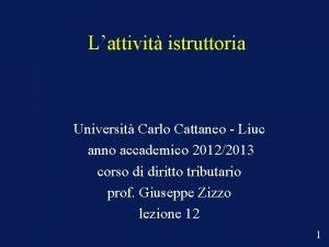 Lattivit istruttoria Universit Carlo Cattaneo Liuc anno accademico