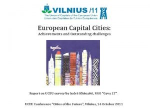 European Capital Cities Achievements and Outstanding challenges Report